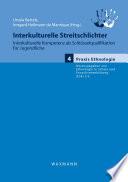 Interkulturelle Streitschlichter. Interkulturelle Kompetenz als Schlüsselqualifikation für Jugendliche