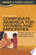 Vault Guide to Conquering Corporate America for Women and Minorities