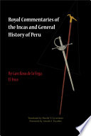 Royal Commentaries of the Incas and General History of Peru  Parts One and Two