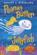 download ebook peanut butter and jellyfish pdf epub