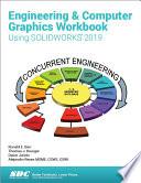 Engineering Computer Graphics Workbook Using Solidworks 2019