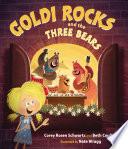 Goldi Rocks   the Three Bears