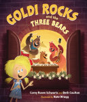 Goldi Rocks & the Three Bears To Rock But They Need A