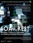 SOA with REST Principles  Patterns and Constraints for Building Enterprise Solutions with REST  paperback