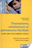 Traumatisme, attachement et permanence familiale