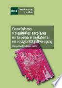 Darwinismo y manuales escolares en España e Inglaterra en el siglo XX (1870-1902)