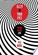 Dizzy in Your Eyes: Poems about Love