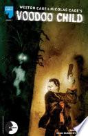 Nicolas Cage Weston Cage Voodoo Child Issue 3