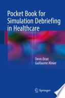 Pocket Book for Simulation Debriefing in Healthcare Book PDF