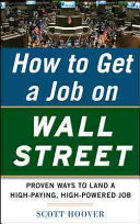How to Get a Job on Wall Street  Proven Ways to Land a High Paying  High Power Job
