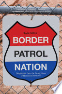 Border Patrol Nation