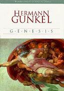 Genesis Gunkel 1862 1913 A Pioneer Of Form Critical