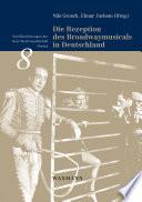 Die Rezeption des Broadwaymusicals in Deutschland