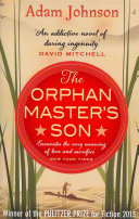 The Orphan Master's Son Know You Are In The Hands Of Someone
