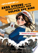 Anna Strong and the Revolutionary War Culper Spy Ring