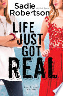 Ebook Life Just Got Real Epub Sadie Robertson Apps Read Mobile
