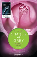 Shades of Grey   Befreite Lust  Band 3   Roman  German Edition