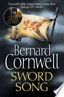 Sword Song The Last Kingdom Series Book 4  book