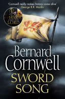 Sword Song  The Last Kingdom Series  Book 4