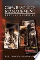 Crew Resource Management for the Fire Service The Fireground By Preventing Human
