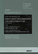 2010 Supplement to Cases and Materials on Employment Discrimination and Employment Law