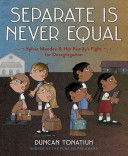 Separate is never equal : Sylvia Mendez & her family