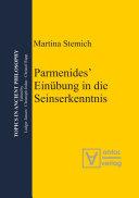 Parmenides' Einübung in die Seinserkenntnis