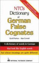 NTC s Dictionary of German False Cognates