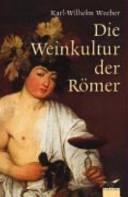Die Weinkultur der Römer