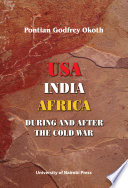 USA, India, Africa During And After The Cold War : diplomatic, military and social dimensions...