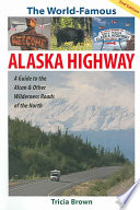 The World famous Alaska Highway