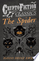 The Spider  Cryptofiction Classics   Weird Tales of Strange Creatures