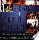 Sex and Zen   A Bullet in the Head