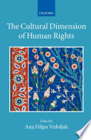 The Cultural Dimension of Human Rights