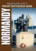 Major Mrs Holt S Pocket Battlefield Guide To D Day Normandy Landing Beaches
