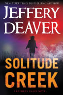 Solitude Creek Times Book Review Deaver Is The