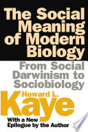 The Social Meaning Of Modern Biology book