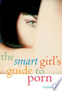 The Smart Girl s Guide to Porn