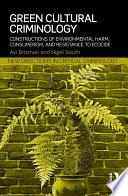 Green Cultural Criminology