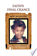 Faith s Final Chance