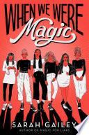 When We Were Magic Book PDF