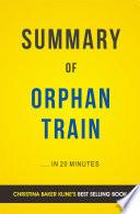 Orphan Train  by Christina Baker Kline   Summary and Analysis