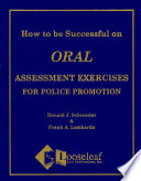 How to be Successful on  oral  Assessment Exercises for Police Promotion