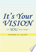 It   s Your Vision