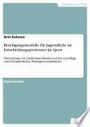 Beteiligungsmodelle für Jugendliche an Entscheidungsprozessen im Sport