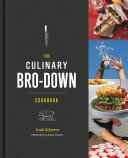 The Culinary Bro-Down Cookbook Book