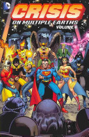 Crisis On Multiple Earths : team together to battle the ultra-humanite,...