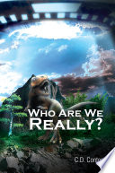 Ebook Who Are We Really? Epub C.D. Contos Apps Read Mobile