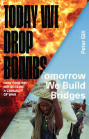 Today we drop bombs, tomorrow we build bridges : how foreign aid became a casualty of war