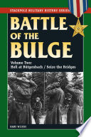 The Battle Of The Bulge : of the bulge. firsthand accounts...